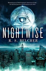 NIGHTWISE by R.S. Belcher