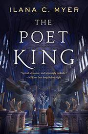 THE POET KING by Ilana C. Myer