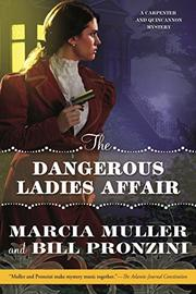 THE DANGEROUS LADIES AFFAIR by Marcia Muller