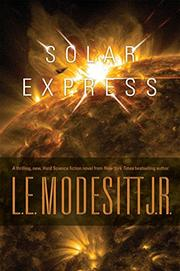 SOLAR EXPRESS by L.E. Modesitt Jr.