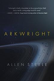 ARKWRIGHT by Allen Steele