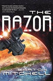 THE RAZOR by J. Barton Mitchell