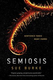 SEMIOSIS by Sue Burke