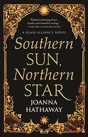 SOUTHERN SUN, NORTHERN STAR by Joanna Hathaway