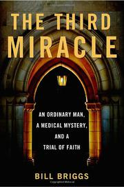 THE THIRD MIRACLE by Bill Briggs