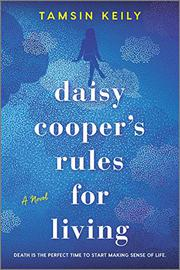 DAISY COOPER'S RULES FOR LIVING by Tamsin Keily
