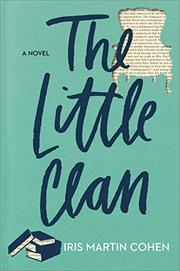 THE LITTLE CLAN by Iris Martin Cohen
