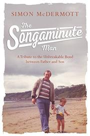 THE SONGAMINUTE MAN by Simon McDermott
