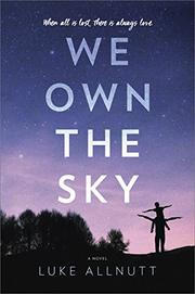 WE OWN THE SKY by Luke Allnutt