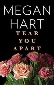 TEAR YOU APART by Megan Hart