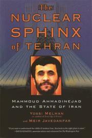 NUCLEAR SPHINX OF TEHRAN by Yossi Melman