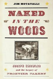NAKED IN THE WOODS by Jim Motavalli