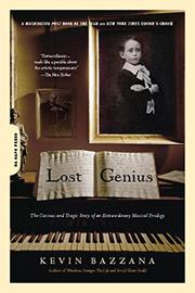 LOST GENIUS by Kevin Bazzana