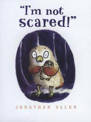 """I'M NOT SCARED!"" by Jonathan Allen"