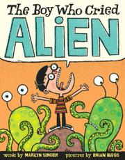 Cover art for THE BOY WHO CRIED ALIEN