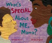 WHAT'S SPECIAL ABOUT ME, MAMA? by Kristina Evans