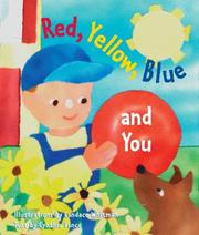 RED, YELLOW, BLUE, AND YOU by Cynthia Vance