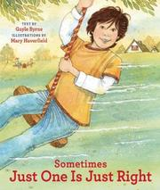 SOMETIMES JUST ONE IS JUST RIGHT by Gayle Byrne