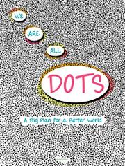 WE ARE ALL DOTS by Giancarlo Macri