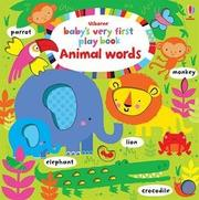ANIMAL WORDS by Fiona Watt