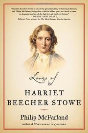 LOVES OF HARRIET BEECHER STOWE by Philip McFarland