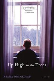 UP HIGH IN THE TREES by Kiara Brinkman
