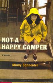NOT A HAPPY CAMPER by Mindy Schneider