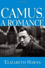 CAMUS, A ROMANCE by Elizabeth Hawes