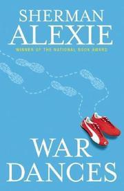 WAR DANCES by Sherman Alexie