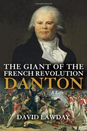 THE GIANT OF THE FRENCH REVOLUTION by David Lawday