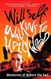 WALKING TO HOLLYWOOD by Will Self