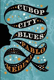 CUBOP CITY BLUES by Pablo Medina