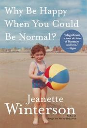 Book Cover for WHY BE HAPPY WHEN YOU COULD BE NORMAL?