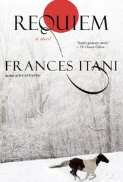 REQUIEM by Frances Itani