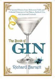 THE BOOK OF GIN by Richard Barnett