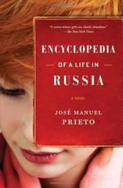 ENCYCLOPEDIA OF A LIFE IN RUSSIA by José Manuel Prieto