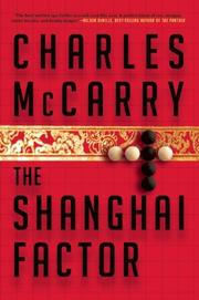 THE SHANGHAI FACTOR by Charles McCarry