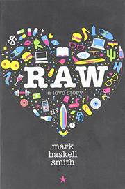 RAW by Mark Haskell Smith