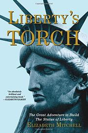 LIBERTY'S TORCH by Elizabeth Mitchell