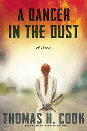 A DANCER IN THE DUST by Thomas H. Cook