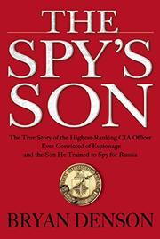 THE SPY'S SON by Bryan Denson