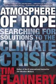 ATMOSPHERE OF HOPE by Tim Flannery