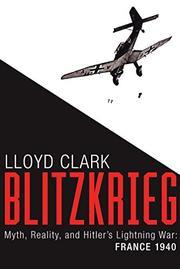 BLITZKRIEG by Lloyd Clark