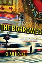 THE BORROWED by Chan Ho-kei