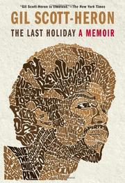 THE LAST HOLIDAY by Gil Scott-Heron