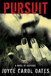 THE PURSUIT by Joyce Carol Oates
