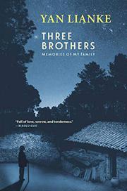 THREE BROTHERS by Yan Lianke