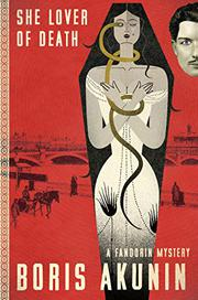 SHE LOVER OF DEATH by Boris Akunin