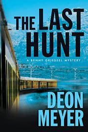 THE LAST HUNT by Deon Meyer