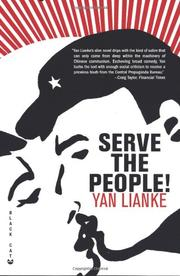 SERVE THE PEOPLE! by Yan Lianke